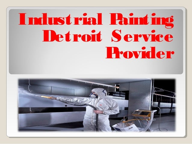 Industrial painting detroit service provider for Industrial painting service