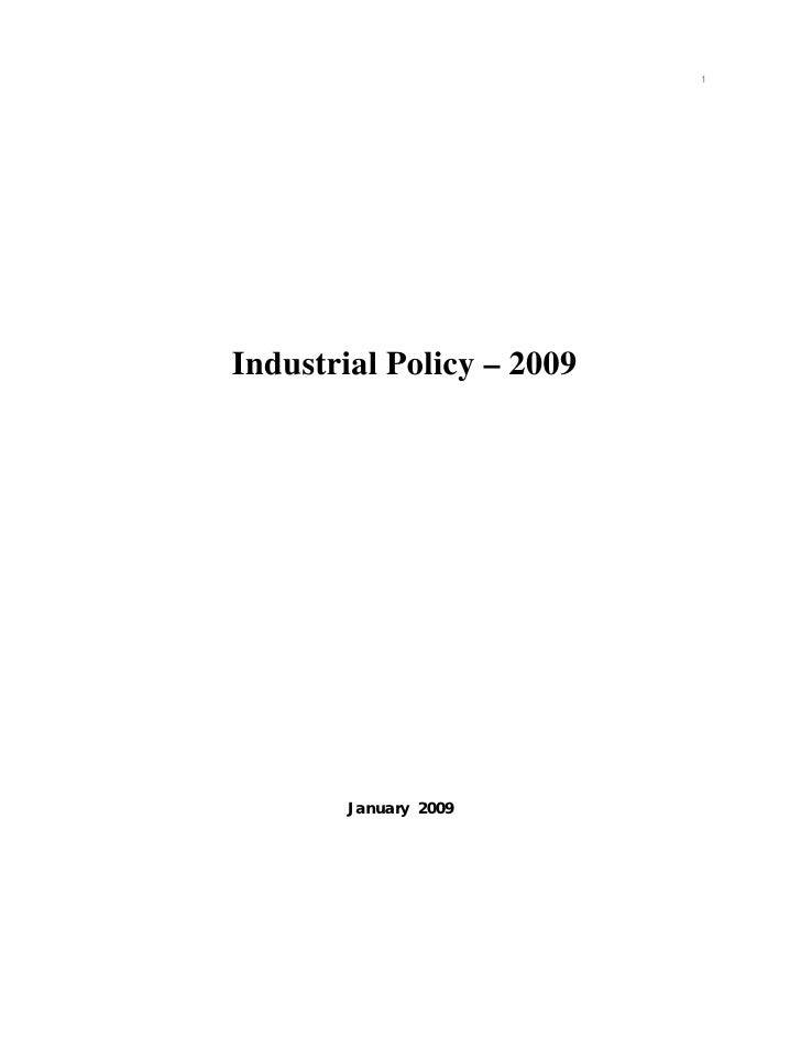 1Industrial Policy – 2009        January 2009