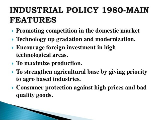 indian industrial policy after 1991 By the year 1991 the indian industrial economy had a quite wide and diversified base, the new policy abolished all industrial licencing irrespective of the level of investment except for 15 industries for which licence was still required.