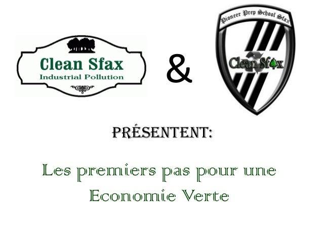 présentent: & Les premiers pas pour une Economie Verte