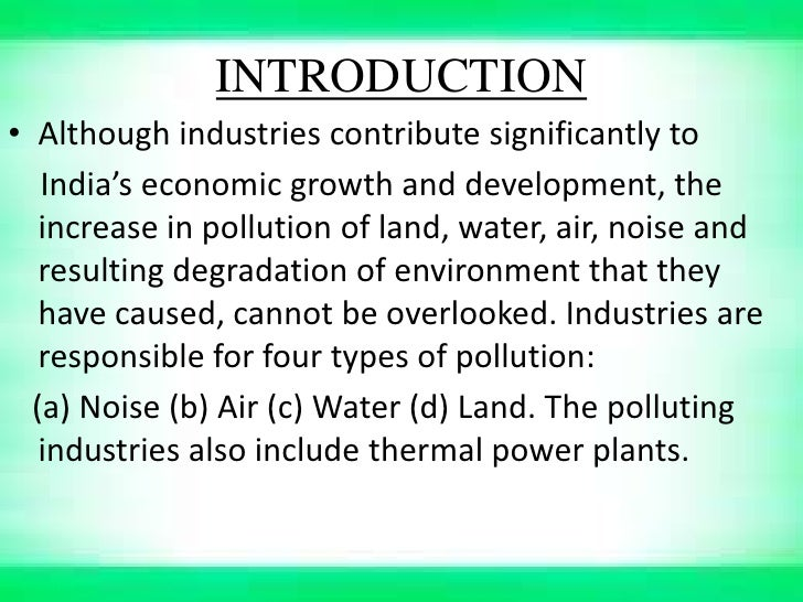 industrial pollution environmental degradation asif bastab mridu g  indutrial pollution andenvironmentle degradation x c group members gandharv bastab chatia mridu paban asif hussain 2