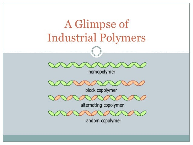 A Glimpse of Industrial Polymers