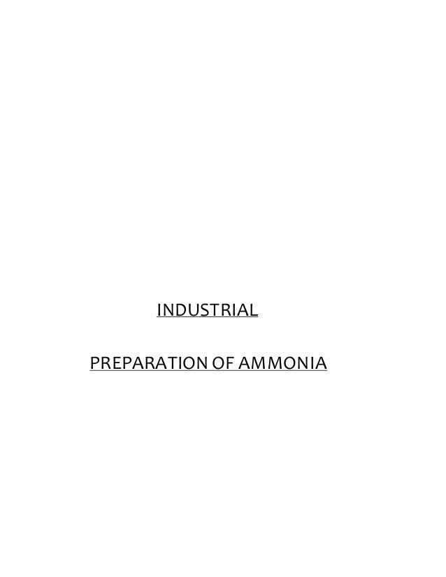 INDUSTRIAL  PREPARATION OF AMMONIA