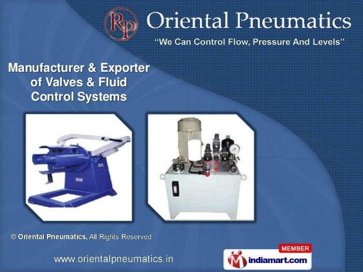 Manufacturer & Exporter   of Valves & Fluid   Control Systems