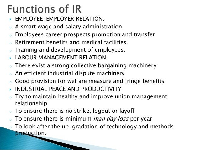    EMPLOYEE-EMPLOYER RELATION:o   A smart wage and salary administration.o   Employees career prospects promotion and tra...
