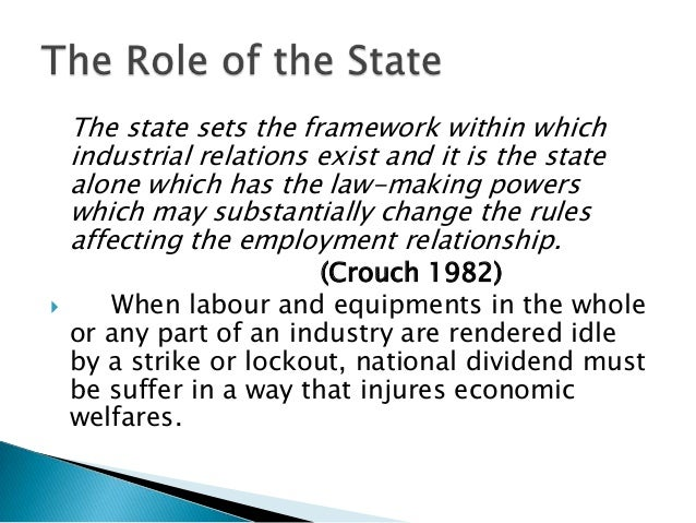 The State as EmployerThe State as Provider of Dispute Resolution                Mechanisms          The State as the State