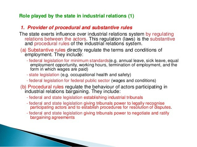 Role played by the state in industrial relations (3)3. Influence as a major employerThe state is influential as a major em...