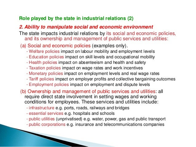 Role played by the state in industrial relations (4)4. As a signatory to international conventionsThe state is influential...