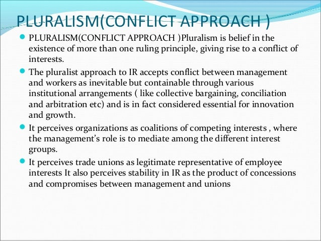 unitarist and pluralist employee relation The aim of this assay is to discuss the statement---'conflict is inherent within the employment relationship' with reference to the unitarist, pluralist an.