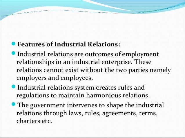 industrial relations employee relations Although studies on chinese industrial relations (ir) have examined topics such as unionization and collective bargaining, little is known about employers' reactions to recent ir changes in particular, researchers have not thoroughly considered foreign employers' labor relations strategies amidst this background, the.
