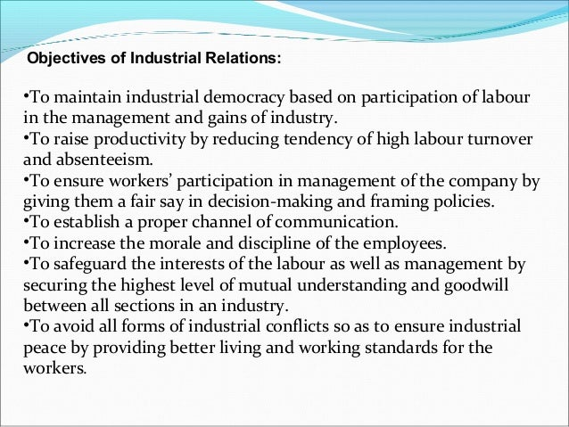 manage industrial relations Industrial relations is the study of the laws, conventions and institutions that regulate 'the workplace' industrial relations explained.