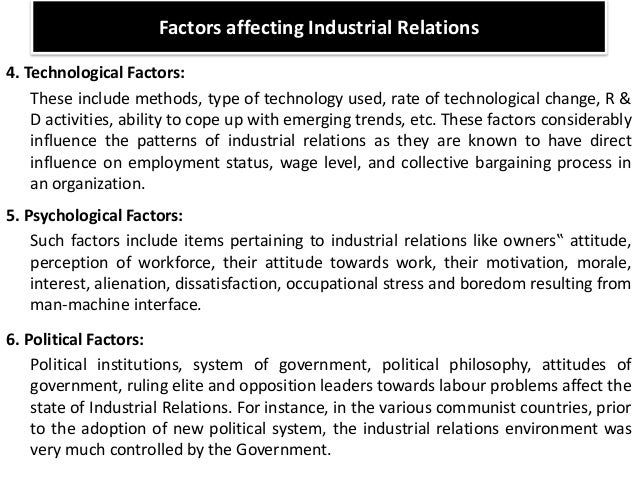 political factors affecting employee relations 4 external factors that affect human resource management on workology  a  job that used to take 2-4 people could be cut to one done by a.