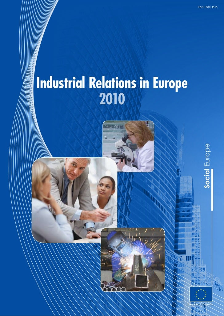 ISSN 1680-3515Industrial Relations in Europe            2010