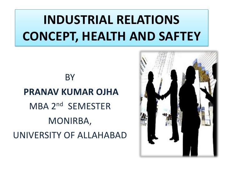 an assessment of healthy industrial relations Aspects of the employment relationship are central to numerous courses at both  undergraduate and postgraduate level drawing from insights from industrial.