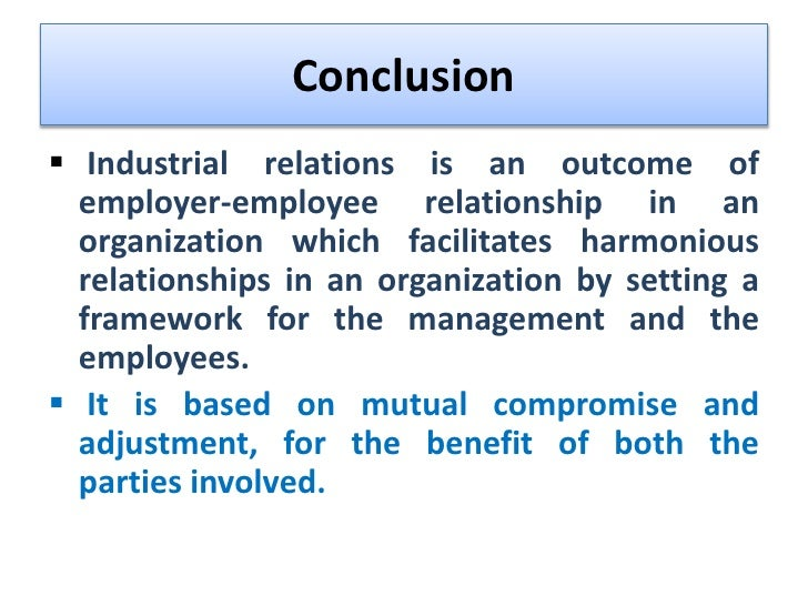 conclusion of employee relations Uab employee relations believes that prevention and fair resolution of problems are critical elements of a productive, harmonious work environment.