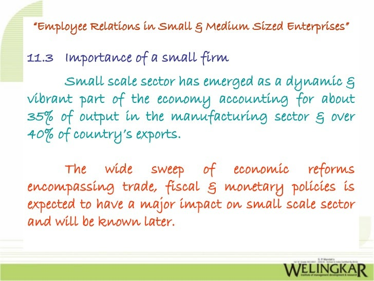 relations in small and medium enterprises 1986, small and medium enterprises (smes) have tremendously contributed to a  rapid  propose a series of testable propositions in relation to the challenges,.