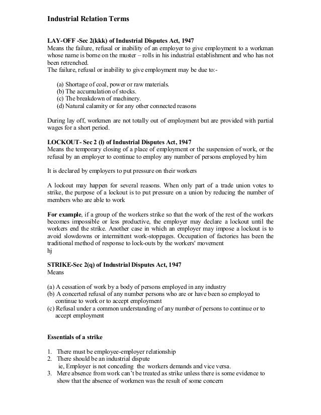 Industrial Relation TermsLAY-OFF -Sec 2(kkk) of Industrial Disputes Act, 1947Means the failure, refusal or inability of an...