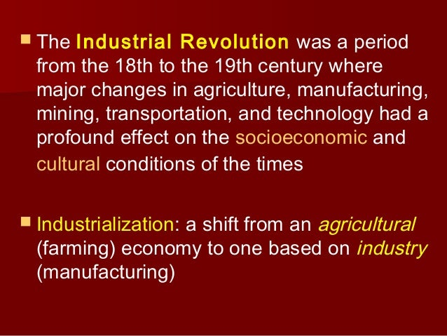 The major changes that came with urbanization of the 18th century