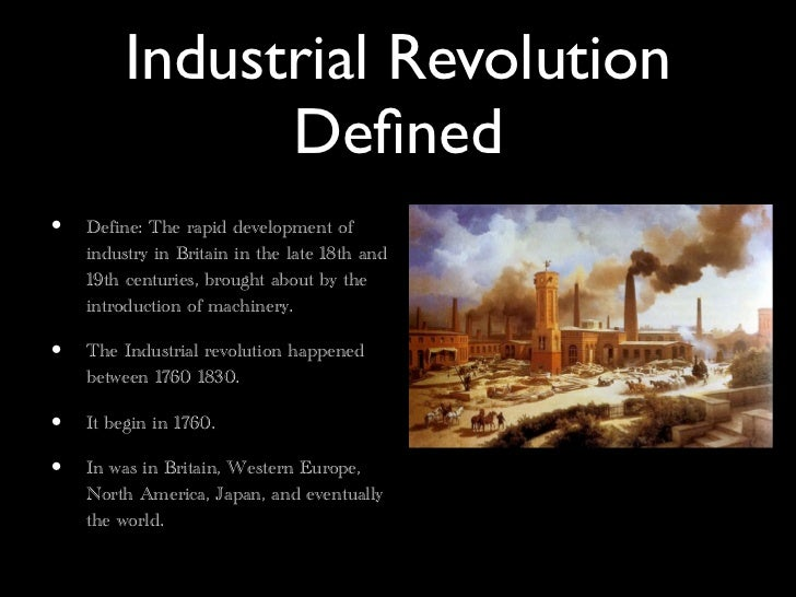 Industrial revolution