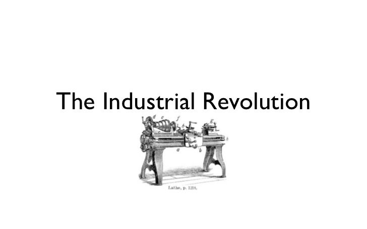 The Industrial Revolution        220px-Lathe.PNG