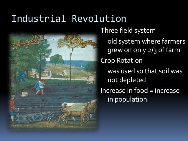 Natural Resources Used In Crop Rotation Industrial Revolution