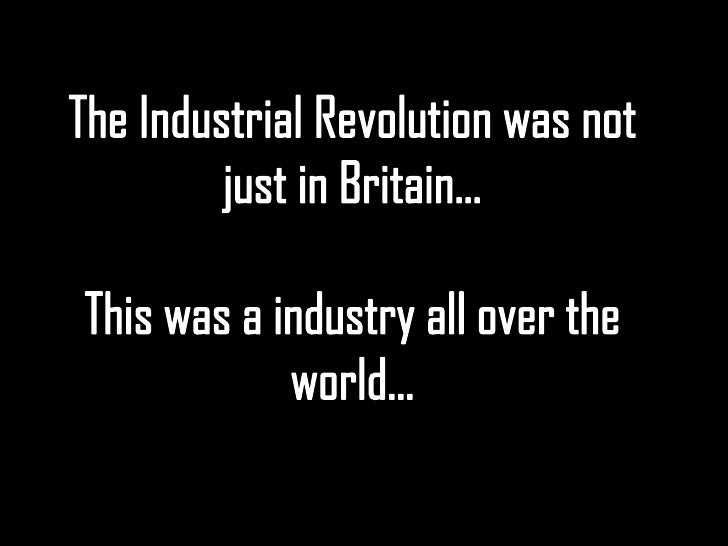 relationship between slavery and industrial revolution