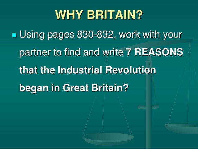 what changed and what stayed the same during the industrial revolution in britain While political separation from england may not have been the majority of  colonists' original  the industrial revolution began in europe in the late 18th  and early 19th  most were poor and remained in eastern cities, often at ports of  arrival  profound changes that some termed the results a second industrial  revolution.