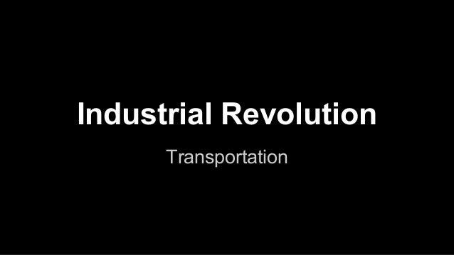Industrial Revolution Transportation