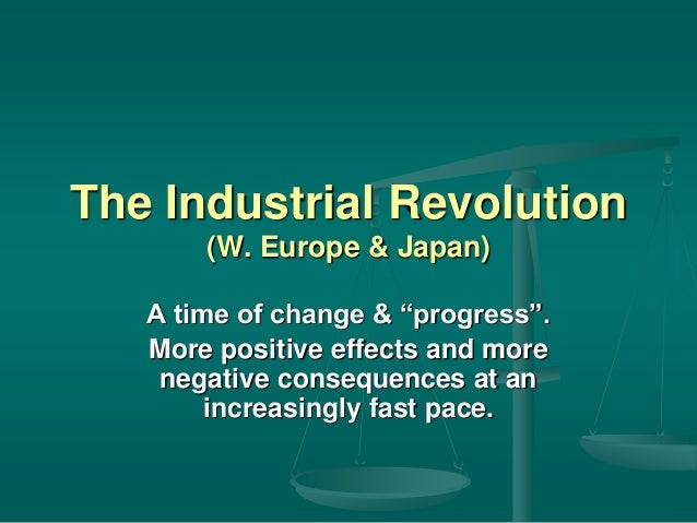 the effects of the industrial revolution in europe essay This lesson will introduce the first industrial revolution we will study the beginning of the industrial revolution, some of its major impacts, and its spread throughout the world.