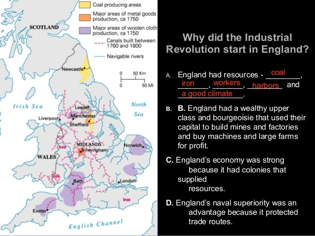 industrial revolution why did the industrial But why did the industrial revolution occur first in england and not somewhere  else in the.