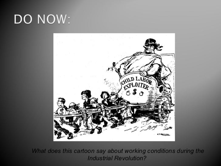 What does this cartoon say about working conditions during the                    Industrial Revolution?