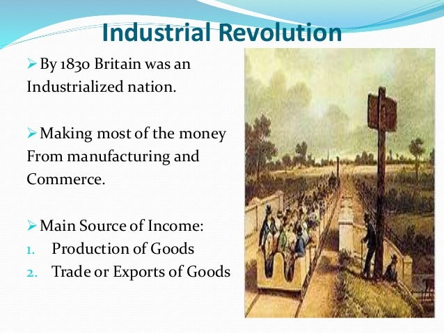 what changed and what stayed the same during the industrial revolution in britain I need help on these questions for homework: what was different about britain during the industrial revolution how was britain different or the same during the industrial revolution, in.