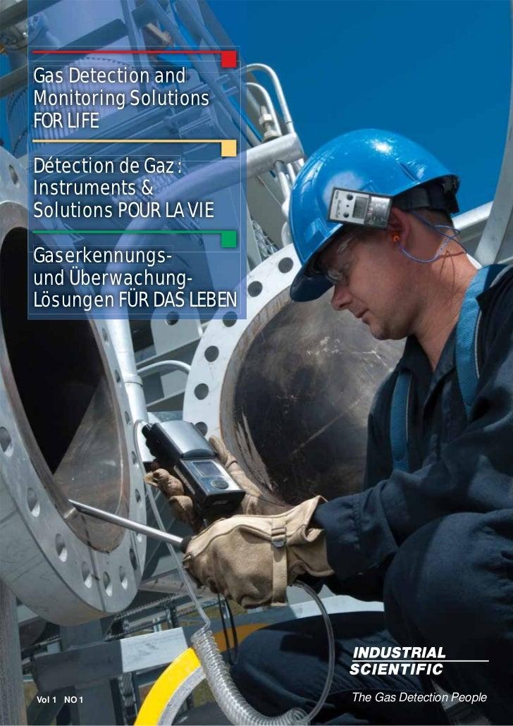 Gas Detection andMonitoring SolutionsFOR LIFEDétection de Gaz :Instruments &Solutions POUR LA VIEGaserkennungs-Gaserkennun...