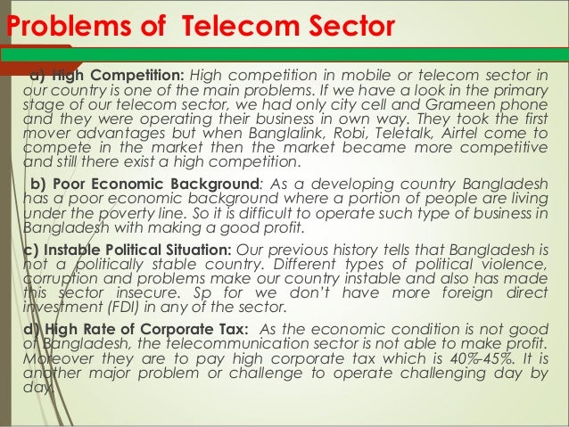 problems of telecommunication sector in bangladesh 13 f overall project rating 14 chapter 3: lessons and issues 15 a lessons  15 b issues 15 appendixes 1 the bangladesh telecommunications sector.