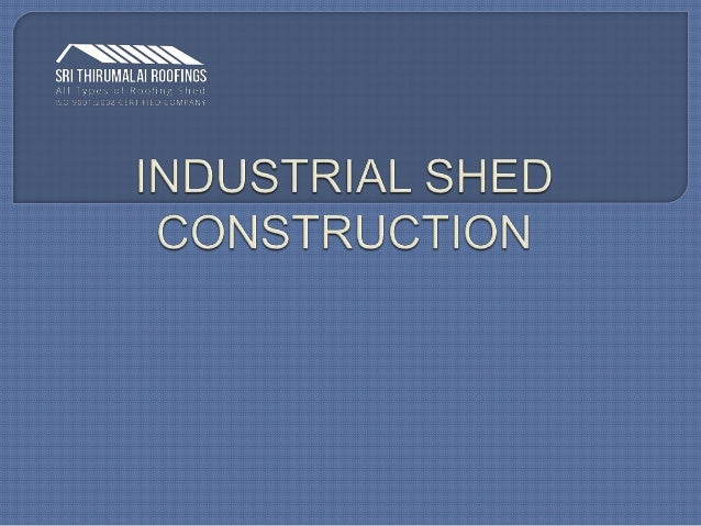 Industrial Shed Construction In Chennai Trichy Coimbatore