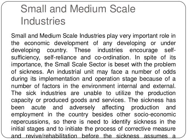 industrial sickness a study of small scale industries Study industrial sickness the proposed mathematical model is based sickness in small-scale industries of sindh: causes and remedies a case study of larkana estate area, australian journal of basic and applied sciences.
