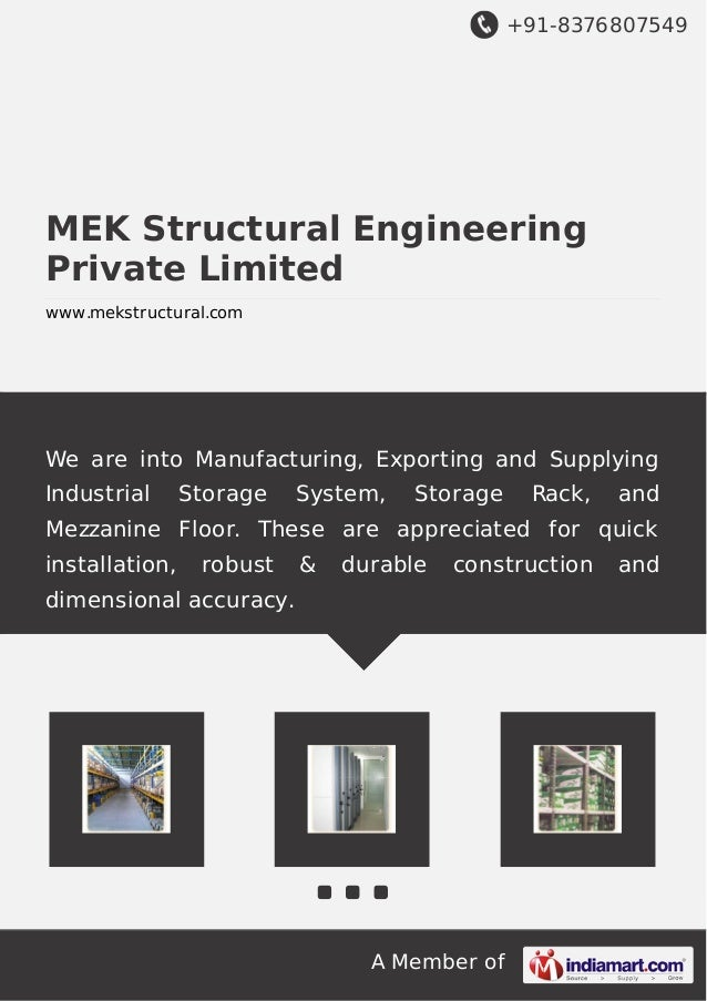 We are into manufacturing, exporting and supplying Storage System, StorageRack, Mezzanine Floor, Industrial Storage System...