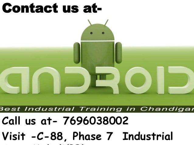 Contact us at- Call us at- 7696038002 Visit -C-88, Phase 7 Industrial
