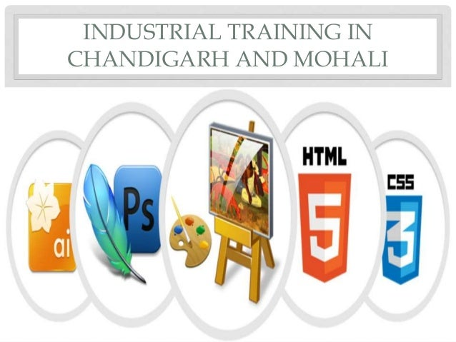 INDUSTRIAL TRAINING IN CHANDIGARH AND MOHALI