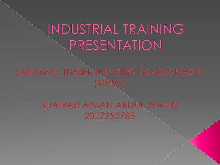 presentation industry training Of training courses • training and presentation skills • interviews with users of the services 52 / designing and implementing training programs.
