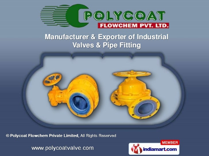 Manufacturer & Exporter of Industrial       Valves & Pipe Fitting