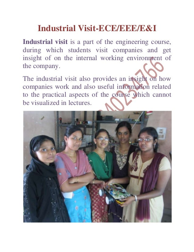 Industrial Visit-ECE/EEE/E&IIndustrial visit is a part of the engineering course,during which students visit companies and...