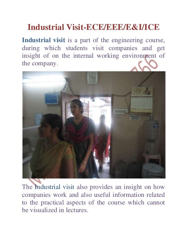 Industrial Visit-ECE/EEE/E&I/ICE Industrial visit is a part of the engineering course, during which students visit compani...