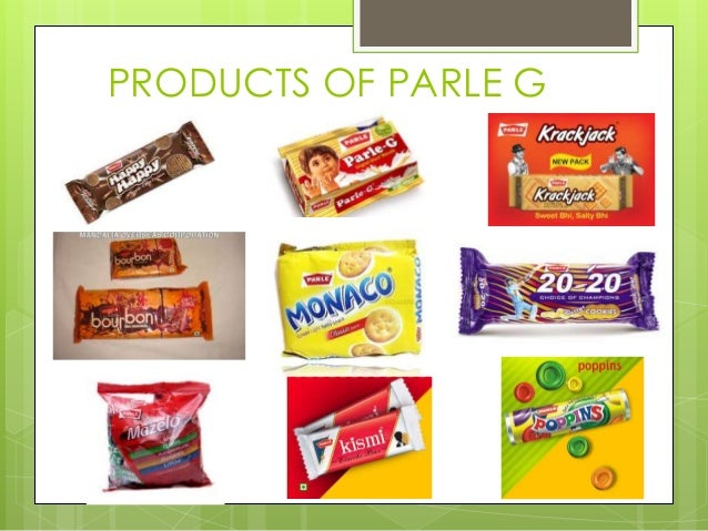 PRODUCTS OF PARLE G