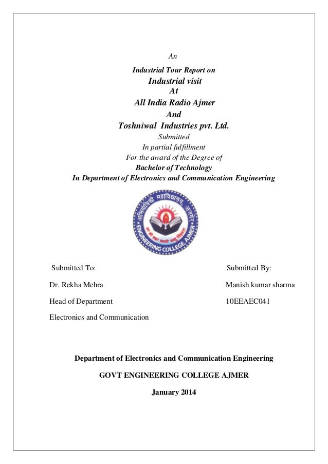 An Industrial Tour Report on  Industrial visit At All India Radio Ajmer And Toshniwal Industries pvt. Ltd. Submitted In pa...