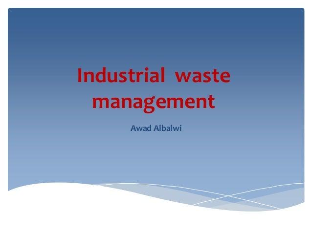 Industrial waste management Awad Albalwi
