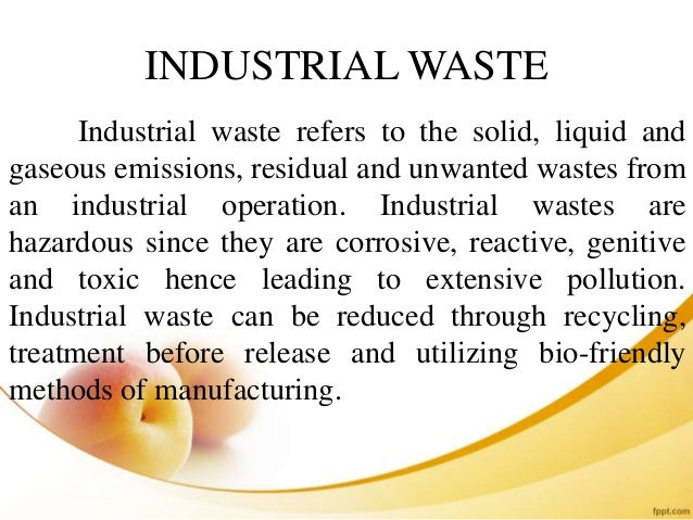 INDUSTRIAL WASTE MANAGEMENT; 3.