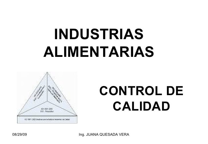 INDUSTRIAS ALIMENTARIAS CONTROL DE CALIDAD