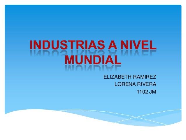ELIZABETH RAMIREZ LORENA RIVERA 1102 JM
