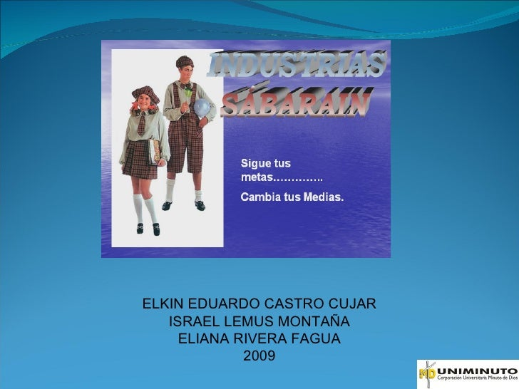 ELKIN EDUARDO CASTRO CUJAR ISRAEL LEMUS MONTAÑA ELIANA RIVERA FAGUA 2009